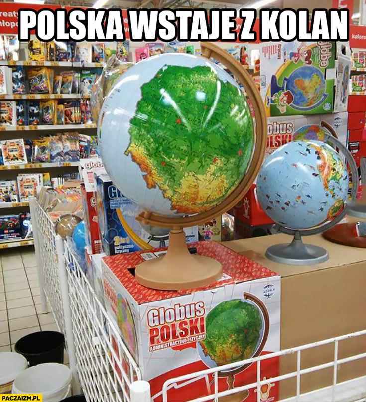 Polska wstaje z kolan globus polski