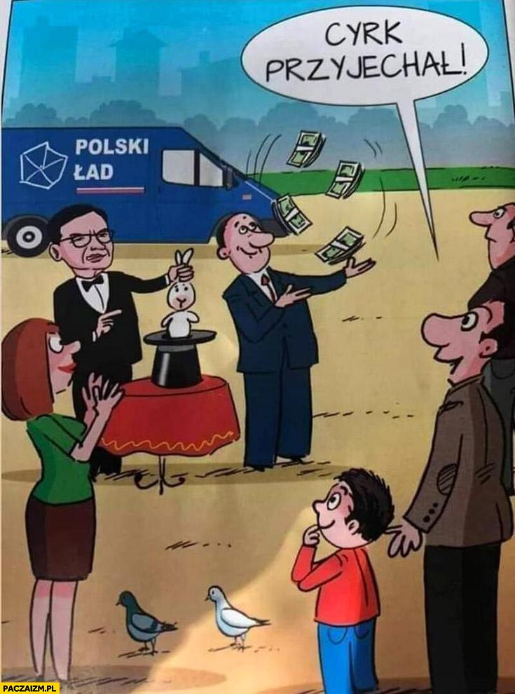 Polski ład cyrk objazdowy przyjechał PiS rysunek