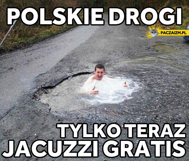 Polskie drogi, tylko teraz jacuzzi gratis!