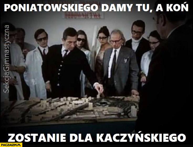 Pomnik Poniatowskiego damy tu a koń zostanie dla Kaczyńskiego