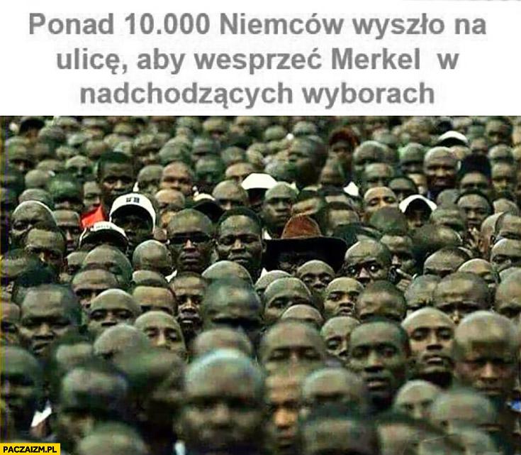 Ponad 10 tys Niemców wyszło na ulice aby wesprzeć Merkel w nadchodzących wyborach sami murzyni czarnoskórzy