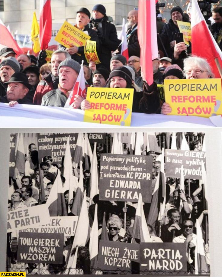 Popieram reformę sądów jak popieram gierka PZPR strajk protest manifestacja PiS