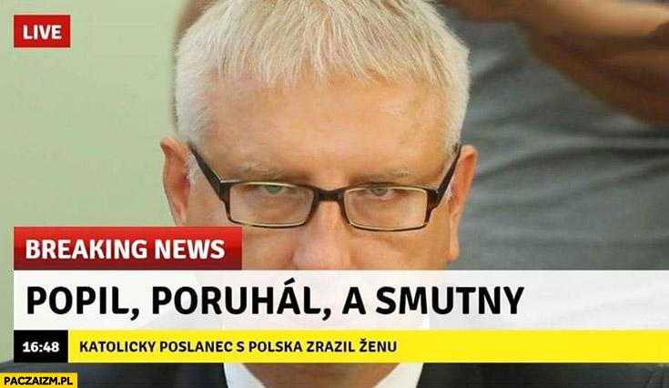Poseł Pięta popił, poruchał, a smutny breaking news