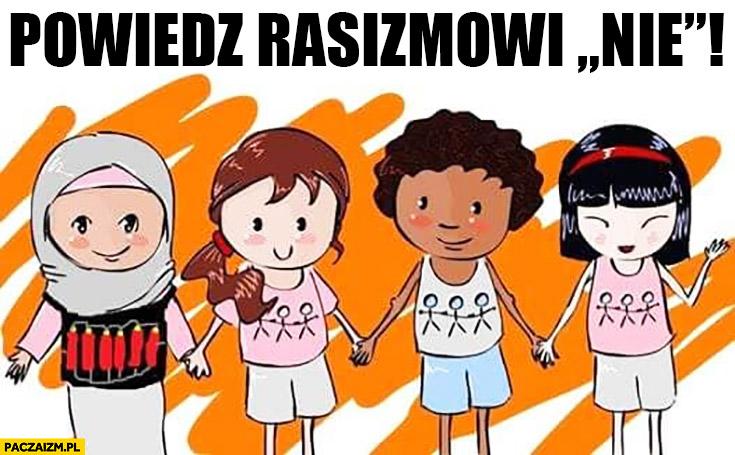 Powiedz rasizmowi nie wszyscy równi sobie pas szahida