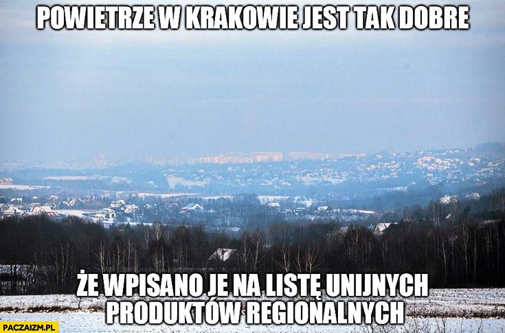 Powietrze w Krakowie jest tak dobre, że wpisano je na listę unijnych produktów regionalnych smog