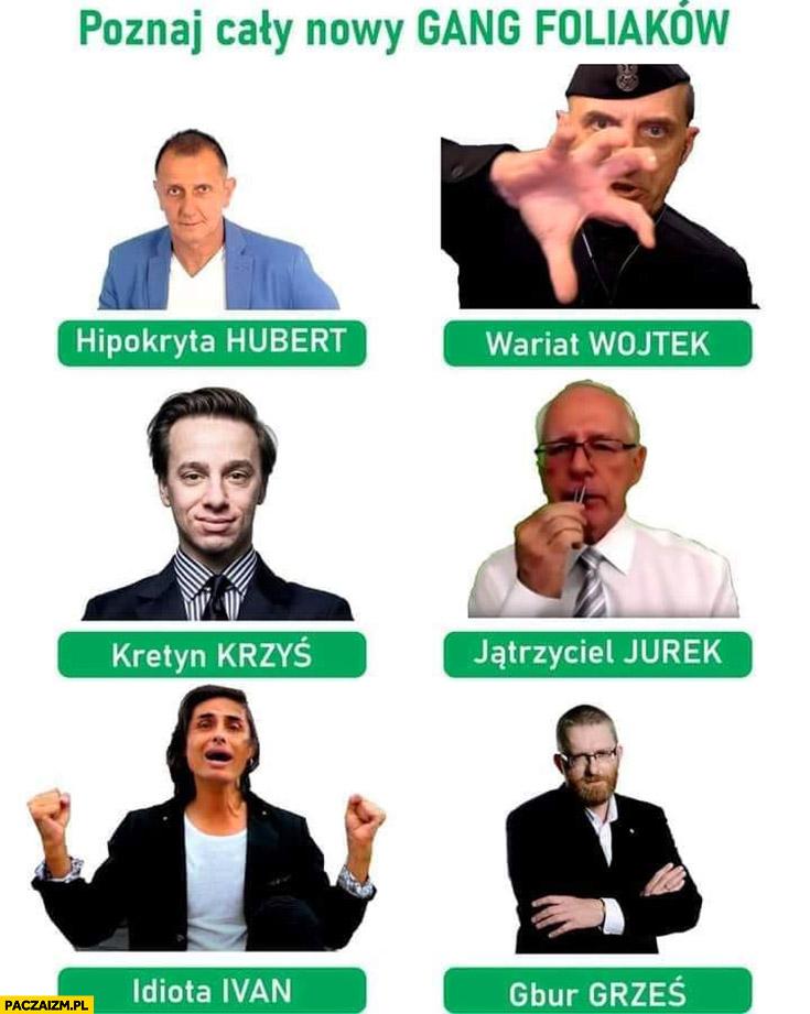 Poznaj cały gang foliaków antyszczepionkowcy foliarze Bosak Zięba Komarenko Braun Czerniak Jabłonowski