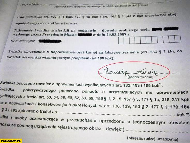 Prawdę mówię podpis świadka