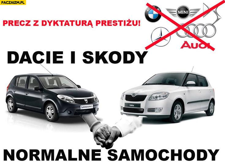 Precz z dyktaturą prestiżu Dacie i Skody normalne samochody