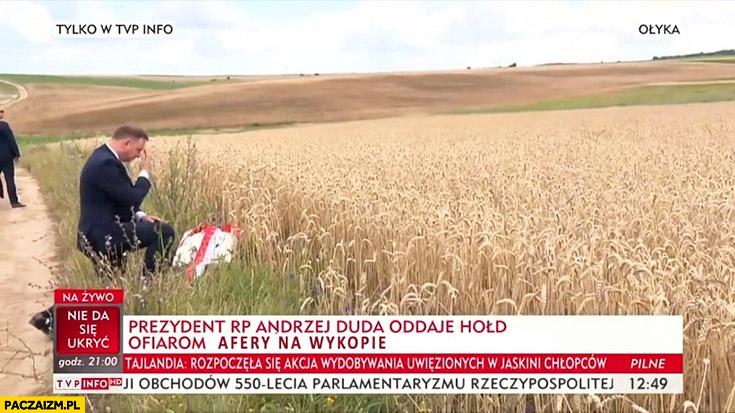 Prezydent Andrzej Duda oddaje hołd ofiarom afery na wykopie w zbożu afera zbożowa