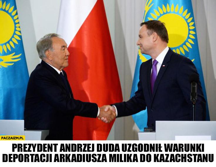 Prezydent Andrzej Duda uzgodnił warunki deportacji Arkadiusza Milika do Kazachstanu
