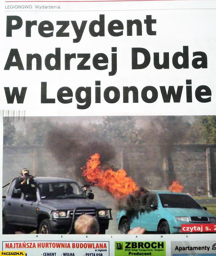 Prezydent Andrzej Duda w Legionowie pożar wybuchy