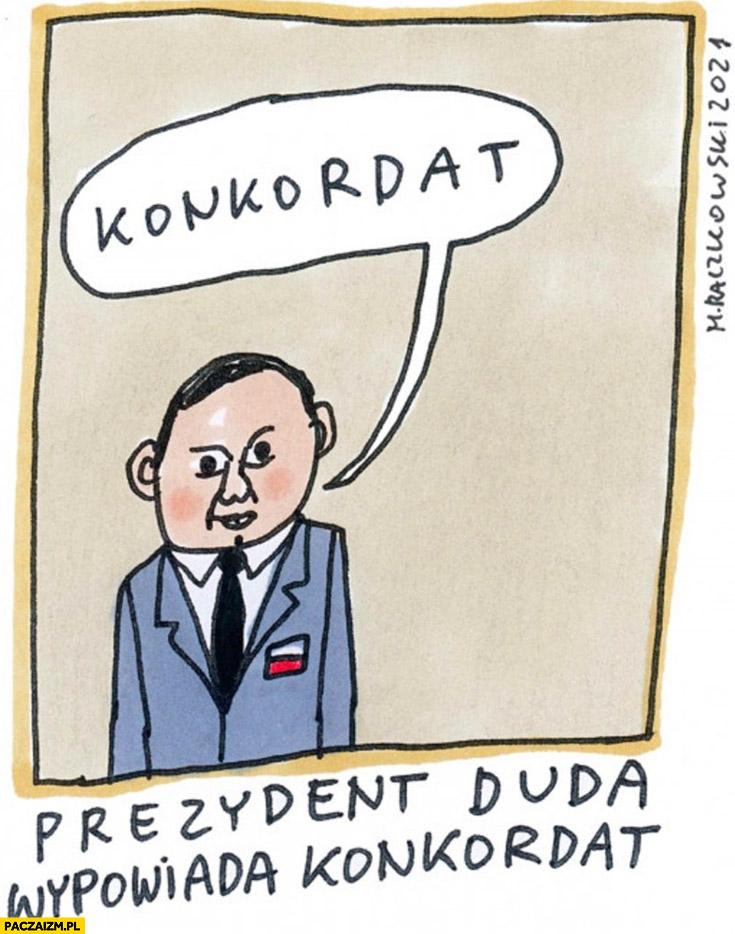 Prezydent Andrzej Duda wypowiada konkordat dosłownie rysunek