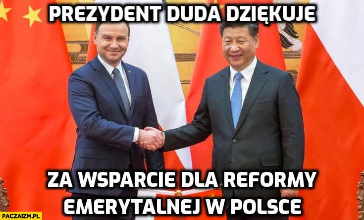 Prezydent Duda dziękuje prezydentowi Chin za wsparcie reformy emerytalnej w Polsce Xi Jingping