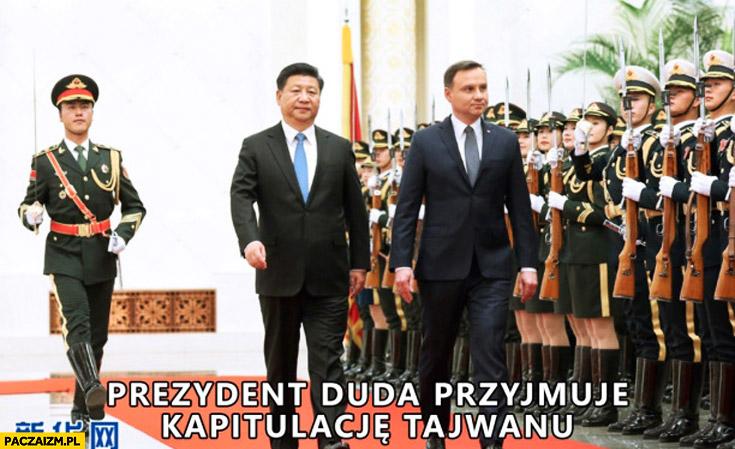 Prezydent Duda przyjmuje kapitulację Tajwanu