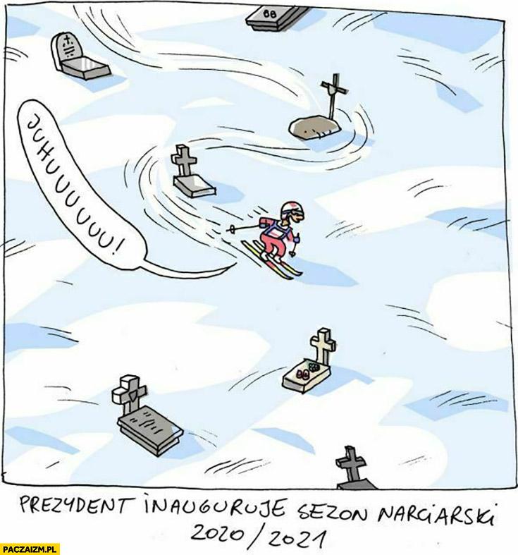 Prezydent inauguruje sezon narciarski 2020/2021 zjeżdża między grobami Wilq