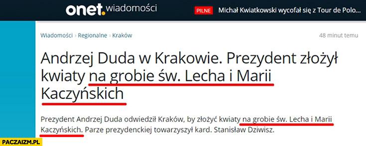 Prezydent złożył kwiaty na grobie świętej pamięci Lecha i Marii Kaczyńskich