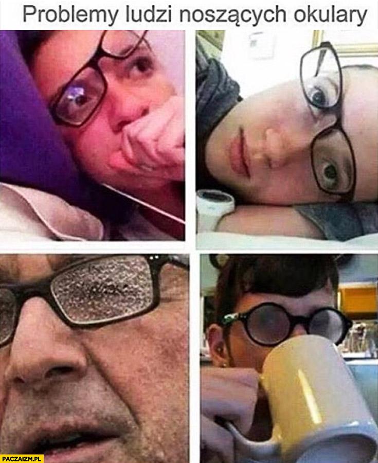 Problemy ludzi noszących okulary