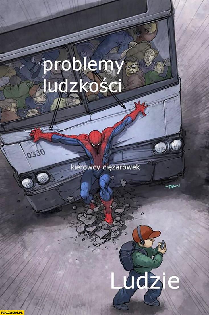 Problemy ludzkości ludzie kierowcy ciężarówek ich ratują Spider-man