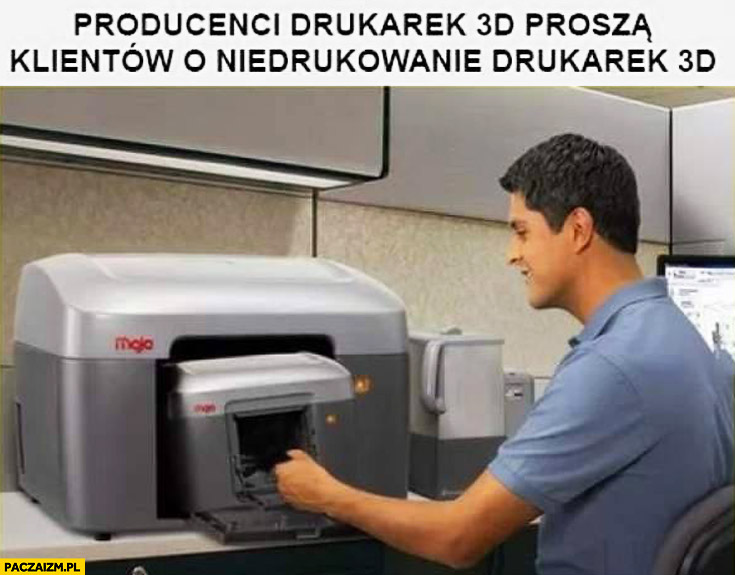Producenci drukarek 3D proszą klientów o niedrukowanie drukarek 3D