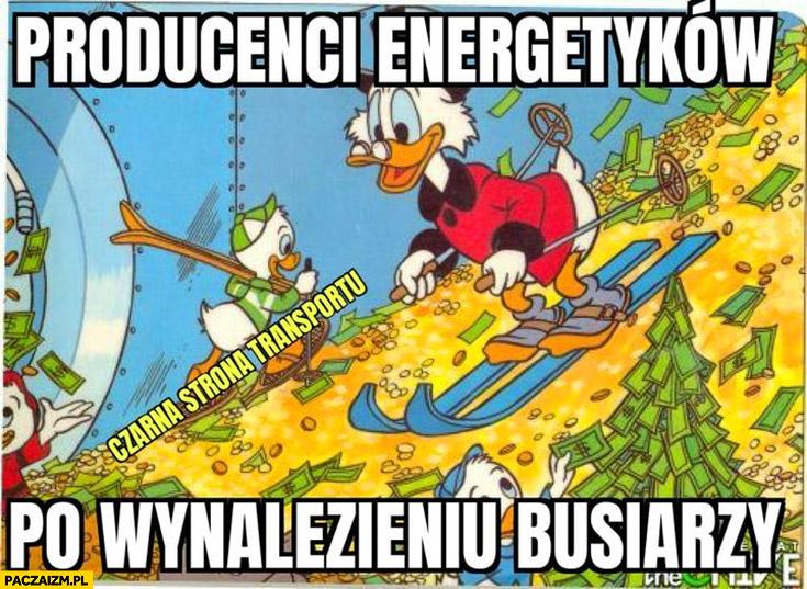 Producenci energetyków po wynalezieniu busiarzy sknerus McKwacz góra pieniędzy