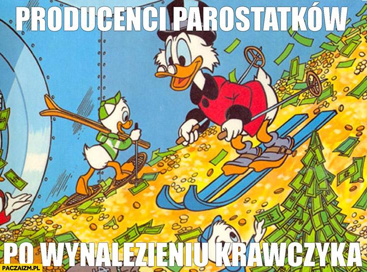 Producenci parostatków po wynalezieniu Krzysztofa Krawczyka Sknerus Mckwacz skarbiec