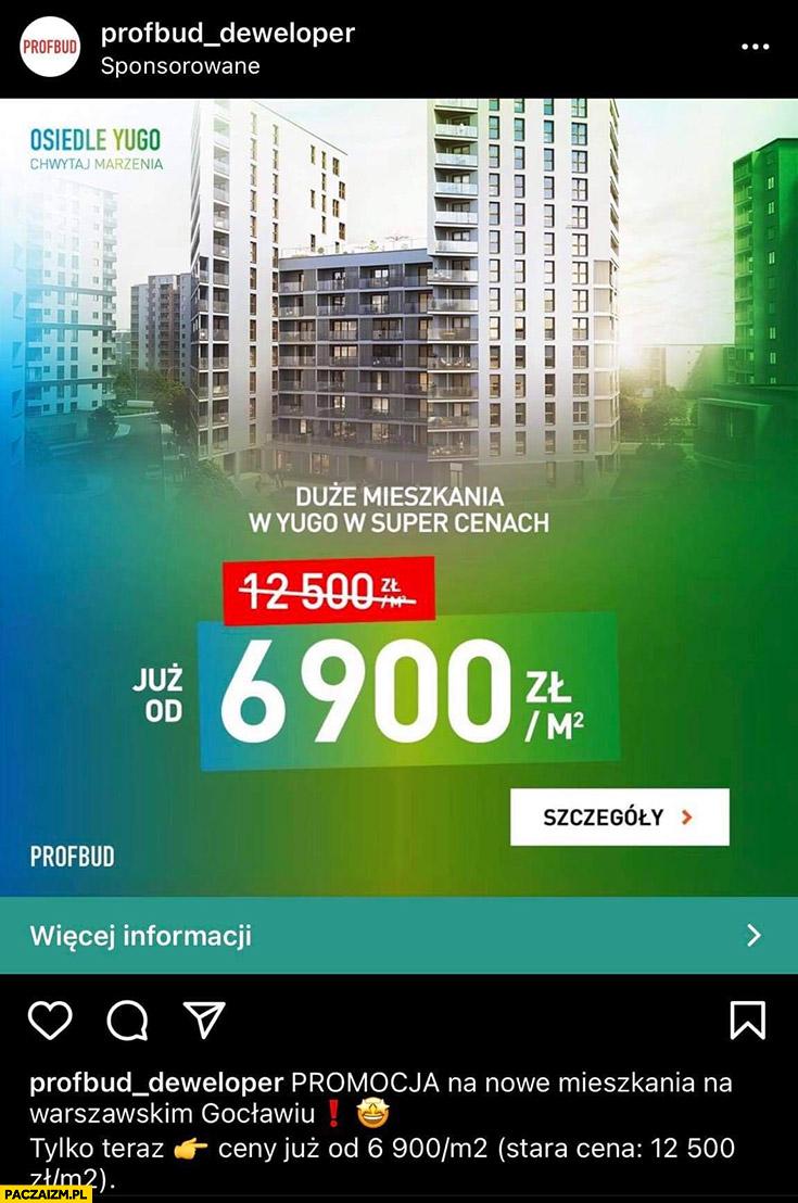 Profbud deweloper promocja za pół ceny jak Daniel Obajtek przeróbka