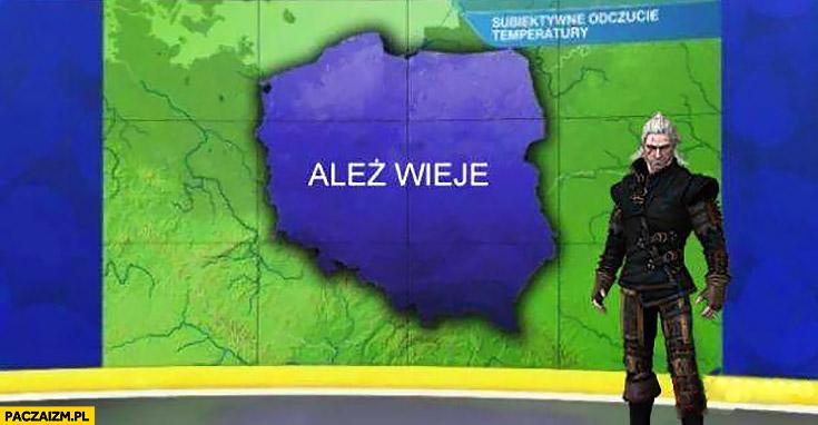 paczaizm.pl/content/wp-content/uploads/prognoza-pogody-alez-wieje-wiedzmin.jpg