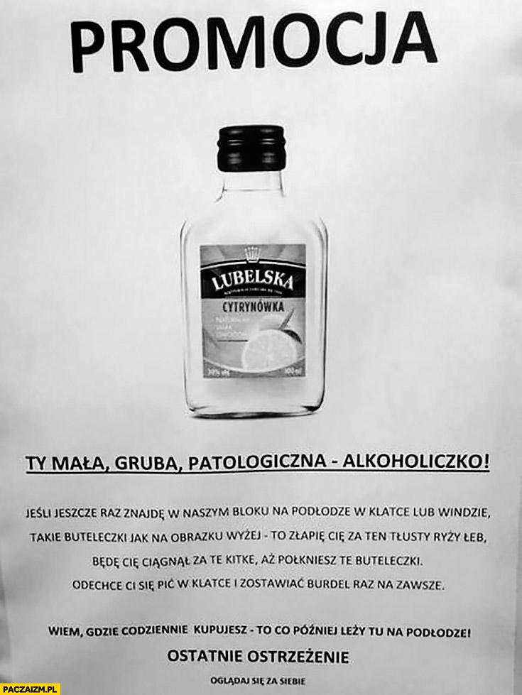 Promocja cytrynówka lubelska ostrzeżenie kartka napis Ty mała, gruba, patologiczna alkoholiczko