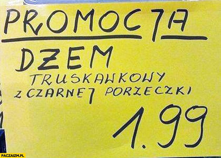 Promocja dżem truskawkowy z czarnej porzeczki