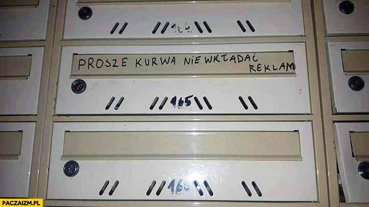 Proszę kurna nie wkładać reklam napis na skrzynce pocztowej