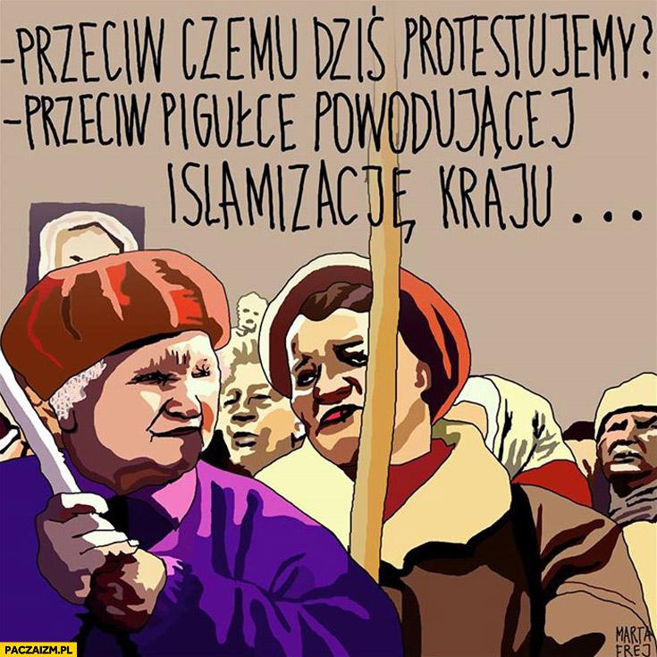 Protestujemy przeciw pigułce powodującej islamizację kraju
