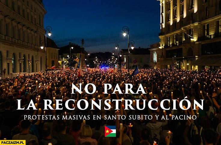 Protesty na ulicach San Escobar po odwołaniu Waszczykowskiego no para la reconstruccion