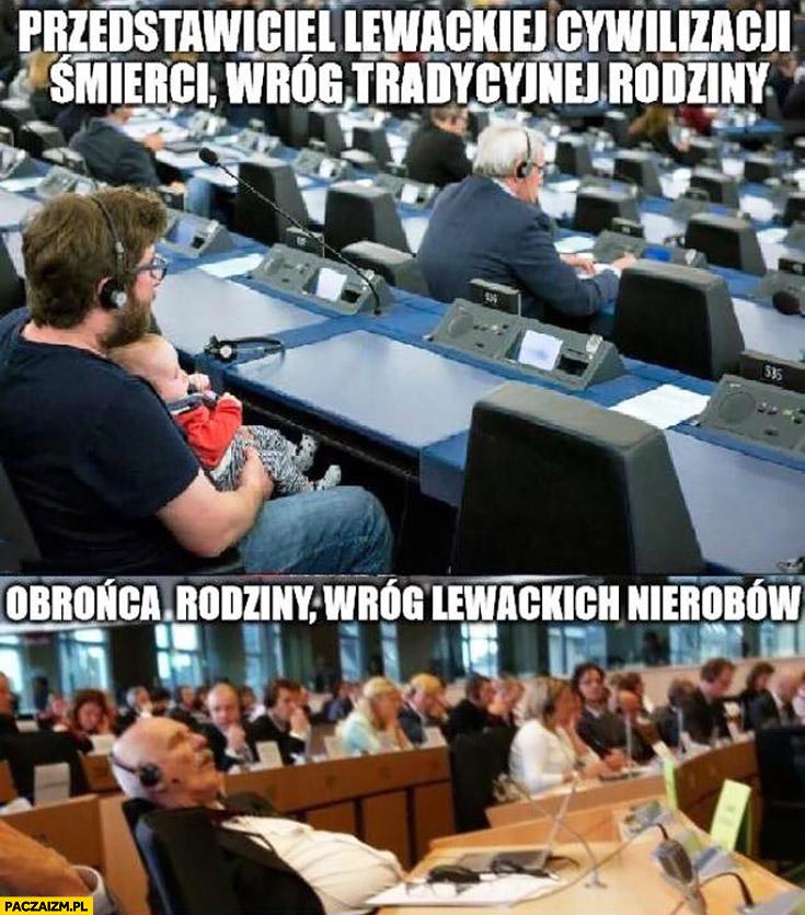 Przedstawiciel lewackiej cywilizacji śmierci z  dzieckiem w Europarlamencie vs obrońca rodziny wróg lewackich nierobów Korwin śpi