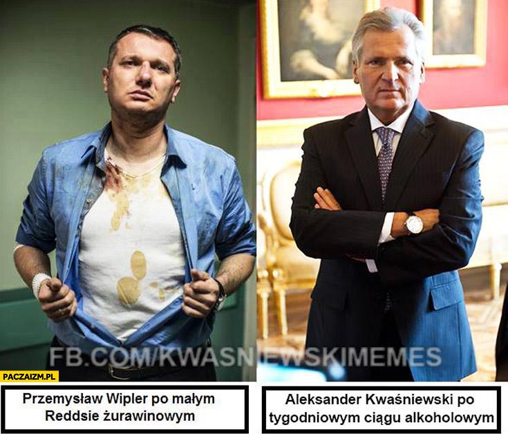 Przemysław Wipler po małym Reddsie żurawinowym, Aleksander Kwaśniewski po tygodniowym ciągu alkoholowym