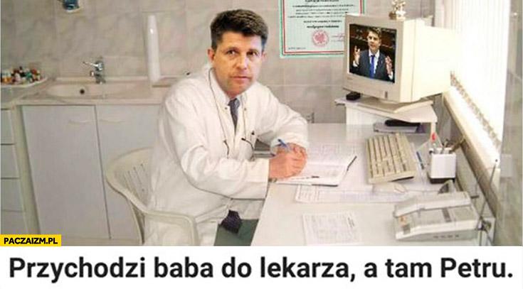 Przychodzi baba do lekarza a tam Petru
