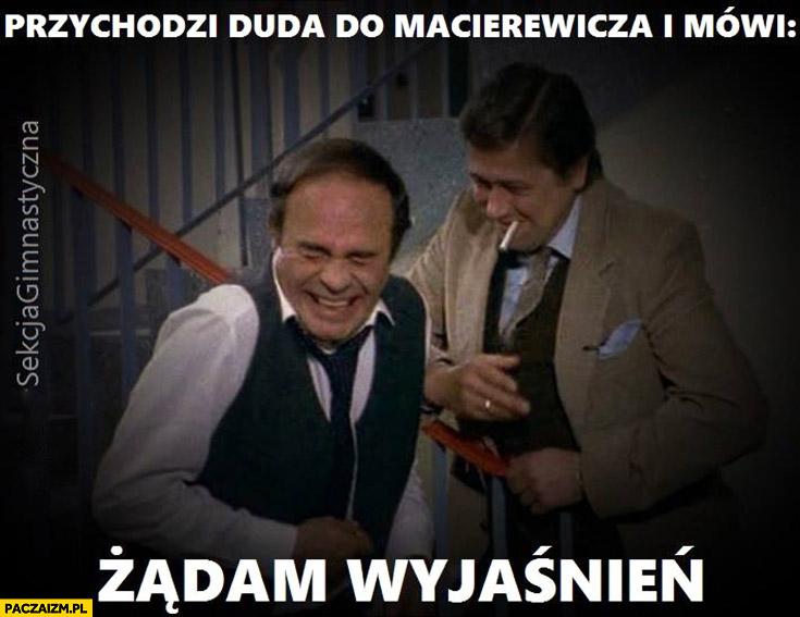 """Przychodzi Duda do Macierewicza i mówi """"żądam wyjaśnień"""""""