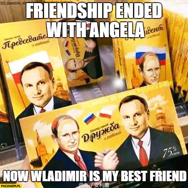Przyjaźń z Angelą Merkel zakończona teraz Putin jest moim najlepszym przyjacielem Andrzej Duda czekolada
