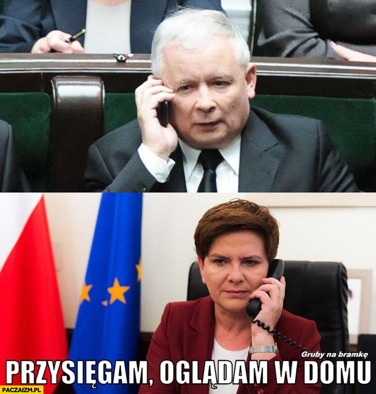 Przysięgam oglądam z domu Szydło Kaczyński mecz piłka ręczna