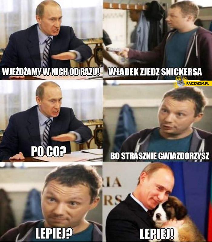 Putin gwiazdorzy zjedz Snickersa