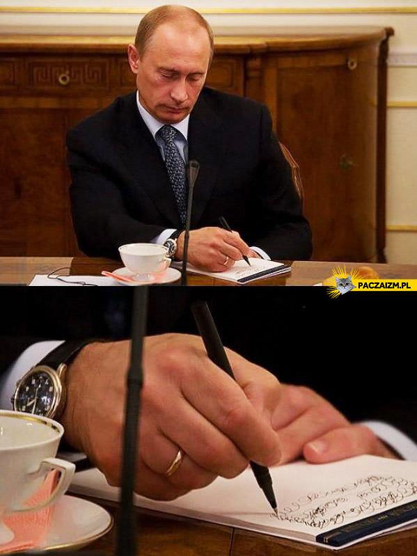 Putin robi notatki