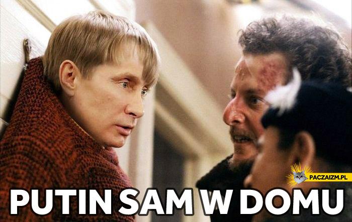 Putin sam w domu
