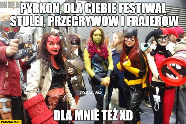 Pyrkon – dla Ciebie festiwal stulej, przegrywów i frajerów, dla mnie też