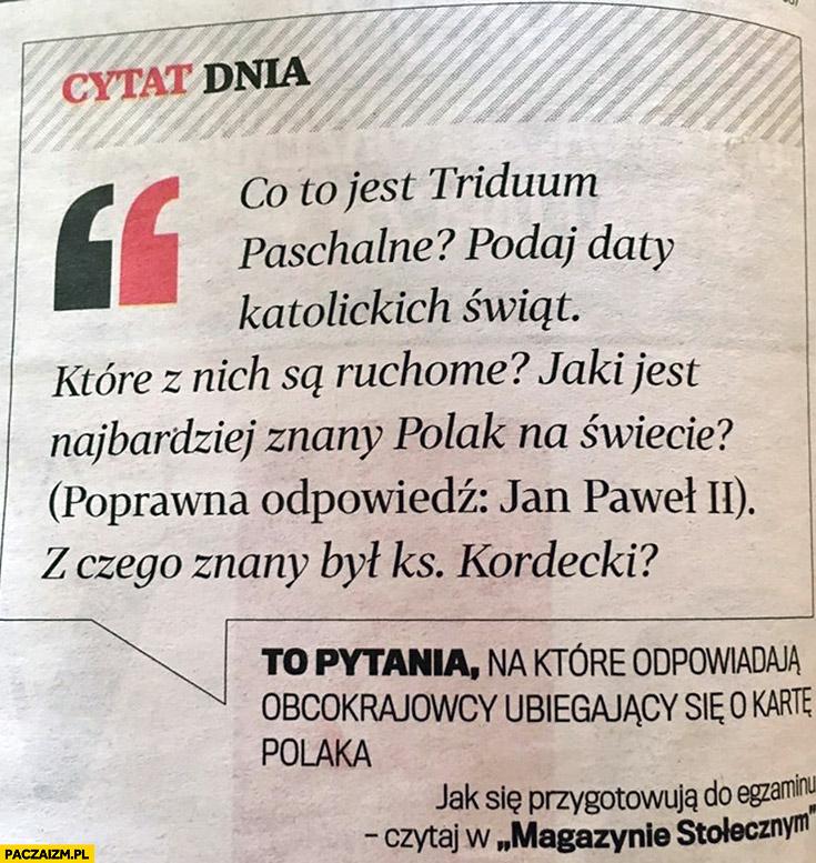 Pytania na które odpowiadają obcokrajowcy ubiegający się o kartę Polaka