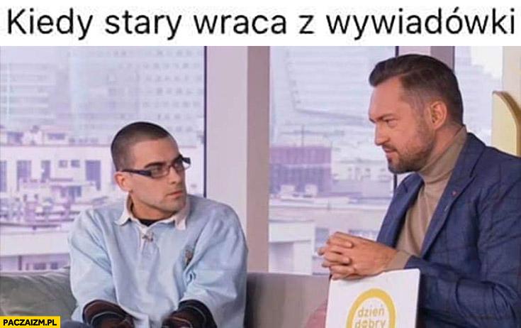 Quebonafide kiedy stary wraca z wywiadówki Prokop dzień dobry TVN