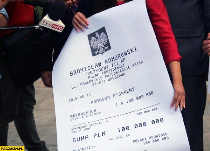 Rachunek dla Bronka Komorowskiego za referendum 100 milionów paragon