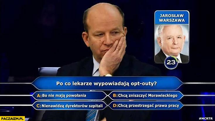 Radziwiłł milionerzy po co lekarze wypowiadają opt outy dzwoni do Kaczyńskiego