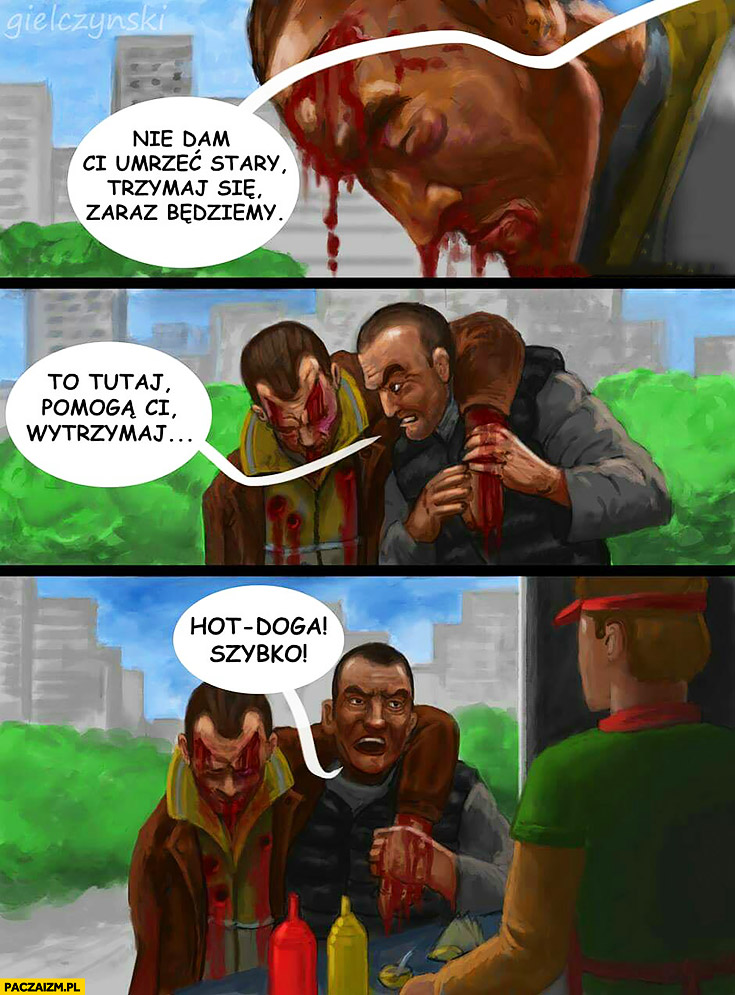 Ranny facet gość nie dam Ci umrzeć stary, trzymaj się, zaraz będziemy, to tutaj pomogą Ci, hotdoga szybko! typowa gra komputerowa
