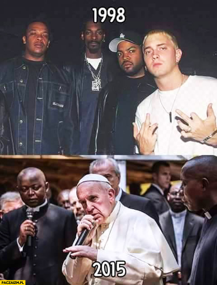 Raperzy 1998 Eminem 2015 Papież Franciszek