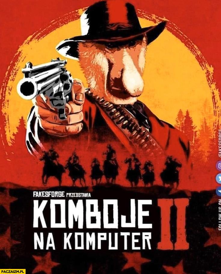 Red Dead Redemption komboje na komputer przeróbka okładki typowy Polak nosacz malpa