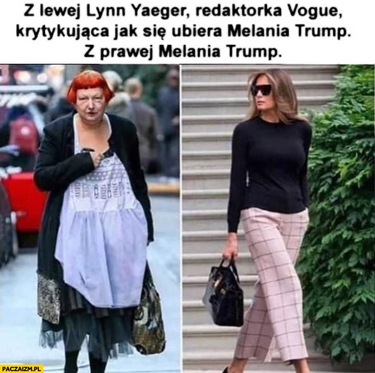Redaktorka Vogue krytykująca jak się ubiera Melania Trump, z prawej Melania Trump